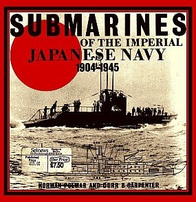 Submarines of the Imperial Japanese Navy 1904-1945 (Conway Martime Press)