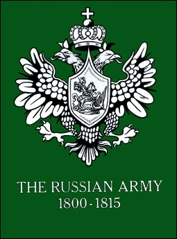 The Russian Army 1800-1815 (George F.Nafziger )
