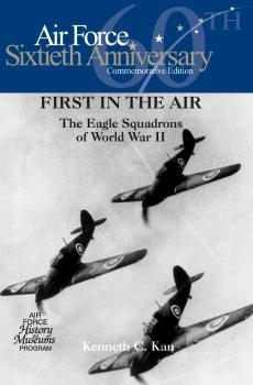First in the Air: The Eagle Squadrons of World War II