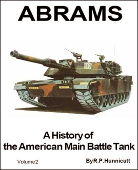 Abrams. A History of the American Main Battle Tank. Volume 2 (R.Hunnicutt)