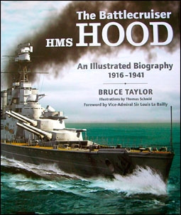 The Battlecruiser HMS Hood 1916-1941. (B.Taylor)