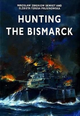 Crowood. Hunting the Bismarck