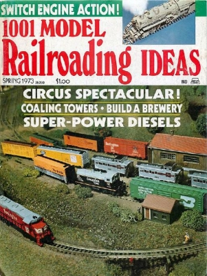 1001 Model Railroading Ideas Spring 1973