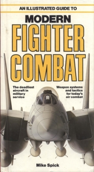 An Illustrated Guide to Modern Fighter Combat