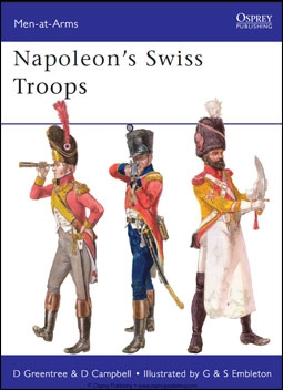 Osprey Men-at-Arms 476 - Napoleon's Swiss Troops