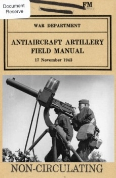 Antiaircraft Artillery Field Manual