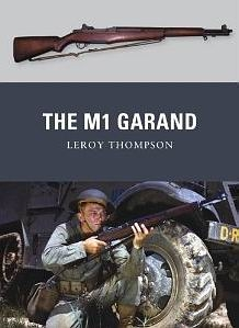 The M1 Garand [Osprey Weapon 16]