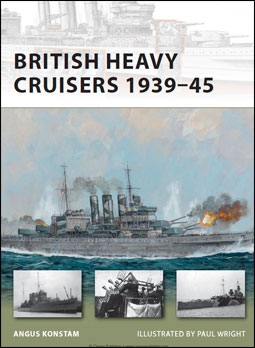 Osprey New Vanguard 190 - British Heavy Cruisers 1939-1945