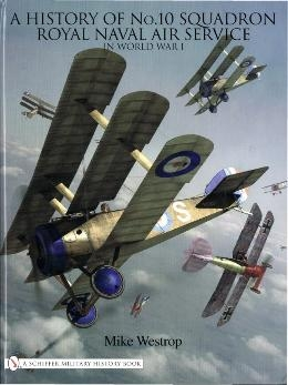 The History of No.10 Squadron Royal Naval Air Service in World War I