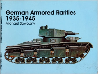 German Armored Rarities 1935-1945