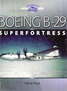 Boeing B-29 Superfortress (Crowood Aviation Series)