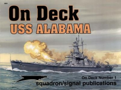 On Deck Number 1: USS Alabama (Squadron/Signal Publications)