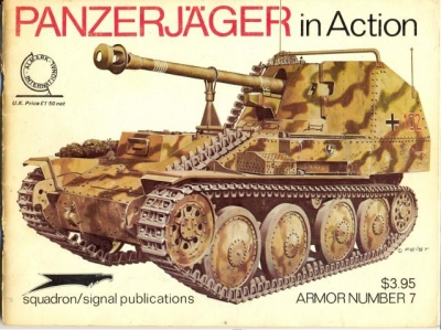 Squadron/Signal Publications Armor Number 7: Panzerjager in Action