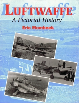 Luftwaffe: A Pictorial History (Crowood Aviation Series)
