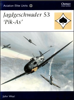 Aviation Elite Units 25 - Jagdgeschwader 53 'Pik-As'