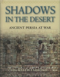 Shadows in the Desert. Ancient Persia at War
