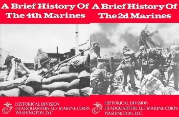 A Brief History of the  Marines 2D, 3D, 4TH