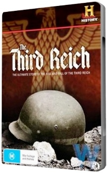 Третий Рейх: Взлет и Падение. 1 часть / Third Reich: The Rise & Fall