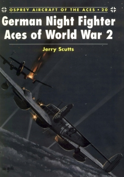 Osprey Aircraft of the Aces 20 - German Night Fighter Aces of World War 2