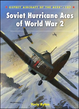 Osprey Aircraft of the Aces 107 - Soviet Hurricane Aces of World War 2