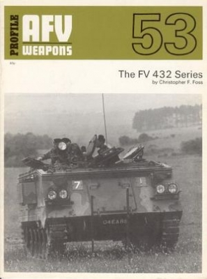 AFV Weapons Profile No.53: The FV 432 Series