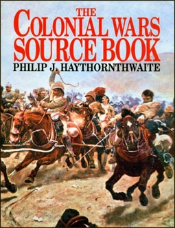 The Colonial Wars Source Book (Авторы: Philip J.Haythornthwaite)