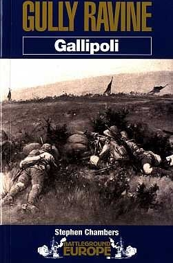 Pen & Sword - Battleground Europe. Gallipoli - Gully Ravine
