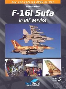 F-16I Sufa in IAF Service (Aircraft in Detail, 5)