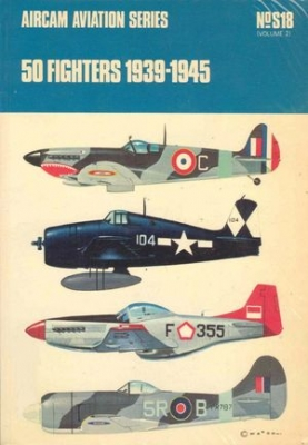 Aircam Aviation Series №S18: 50 Fighters 1939-1945 Volume 2