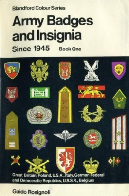 Army Badges and Insignia Since 1945. Book One (Blandford Press)