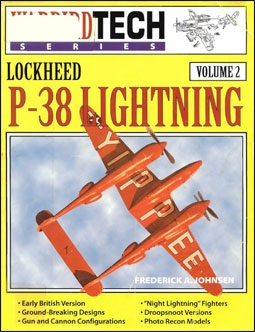 Warbird Tech Series Volume 2: Lockheed P-38 Lightning