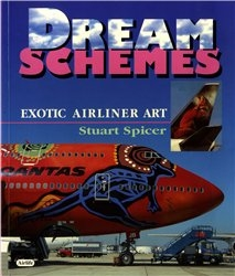 Dream Schemes. Exotic Airliner Art (Airlife Publishing )