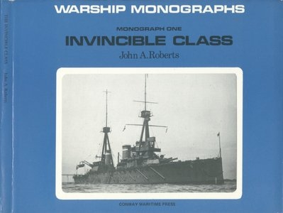 Warship Monographs - Invincible Class ( Monograph one)