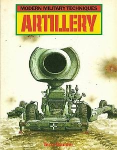Artillery [Modern Military Techniques]