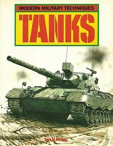 Tanks [Modern Military Techniques]
