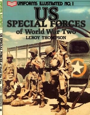 Uniforms Illustrated No. 1: US Special Forces of World War Two
