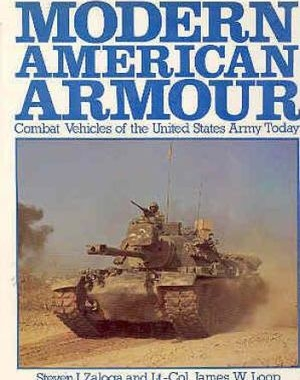 Modern American Armour: Combat Vehicles of the United States Army Today