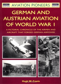 German And Austrian Aviation Of World War I (Автор: Hugh Cowin)