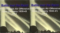 Battle over the Reich. The Strategic Air Offensive Over Germany.