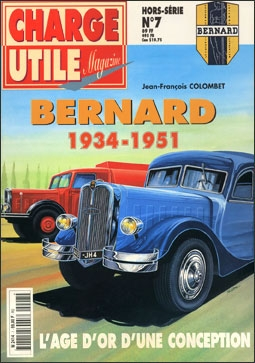 Charge utile magazine Hors serie № 7. Camion Bernard 1934-1951