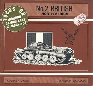 British: North Africa (Focus on Armour Camouflage & Markings №2)