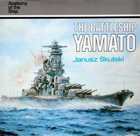 Conway - Anatomy of the Ship. The Battleship Yamato