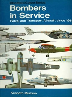 Bombers in Service - Patrol and Transport Aircraft Since