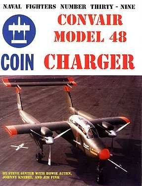 Convair Model 48 Charger (Naval Fighters 39)