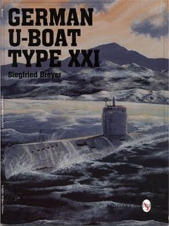 Schiffer - Military History_German U-Boat Type XXI