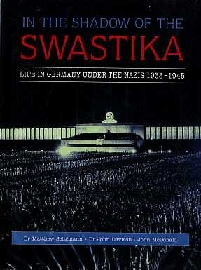 Spellmount - In the Shadow of the Swastika - Life in Germany under the Nazis 1933-1945