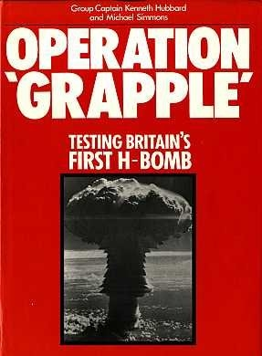 Operation 'Grapple' .Testing Britain's First H-Bomb
