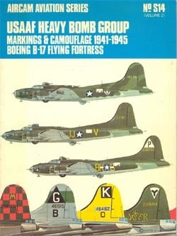 USAAF Heavy Bomb Group. Markings & Camouflage 1941-1945. Boeing B-17 Flying Fortress. Vol.2