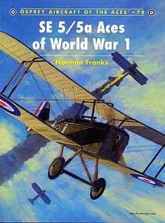 Osprey - Aircraft of the Aces. #078. SE 5-5a Aces of World War 1