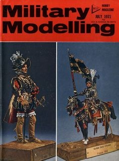 Military Modelling 1971-07 (Vol.01 No.07)